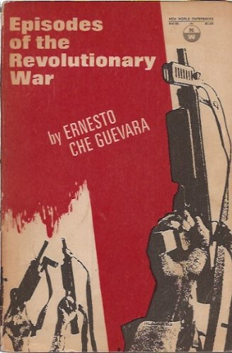 Episodes of the Revolutionary War,: Guevara, Ernesto,