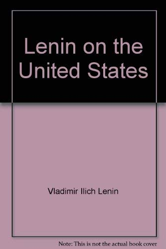 9780717802500: Lenin on the United States;