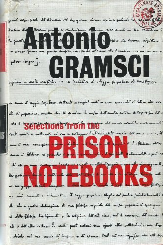 Selections from the Prison Notebooks of Antonio Gramsci: Gramsci, Antonio