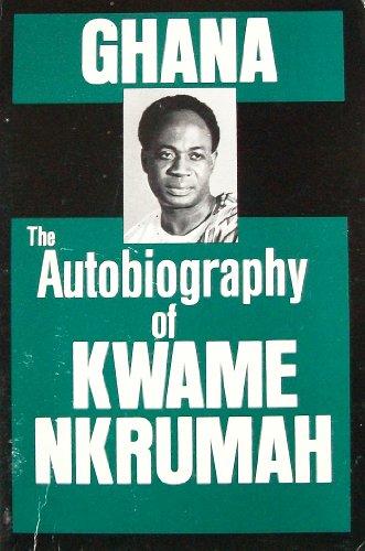 9780717802944: Ghana: The Autobiography of Kwame Nkrumah