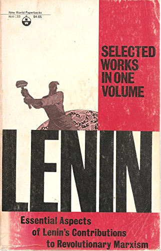 Selected works [of] V. I. Lenin;: One-volume: Lenin, Vladimir Il?ich