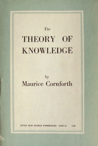 The Theory of Knowledge: Cornforth, M.