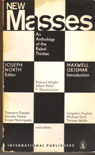 9780717803552: New Masses; An Anthology of the Rebel Thirties,
