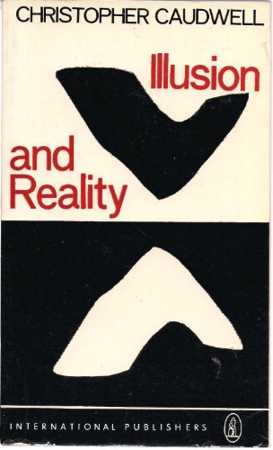 9780717803743: Illusion and Reality by Christopher Caudwell