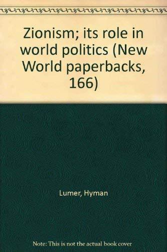 Zionism Ist Role in World Politics: Lumer Hyman