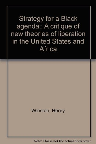 9780717804030: Strategy for a Black agenda;: A critique of new theories of liberation in the United States and Africa