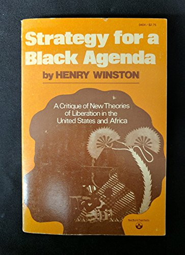 9780717804047: Strategy for a Black Agenda: A Critique of New Theories of Liberation in the United States and Africa