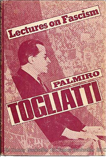 Lectures on Fascism: Togliatti, Palmiro
