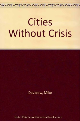 9780717804481: Cities Without Crisis
