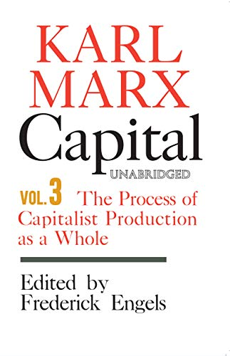 9780717804900: Capital: A Critique of Political Economy - Volume 3: The Process of Capitalist Production as a Whole