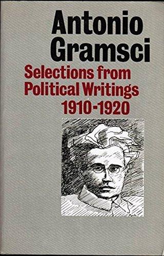 Antonio Gramsci: Selections from political writings, 1910-1920: Gramsci, Antonio