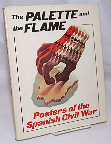 9780717804962: Palette and the Flame: Posters of the Spanish Civil War