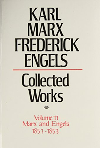 9780717805112: Collected Works of Karl Marx and Friedrich Engels, 1851-53, Vol. 11: Revolution and Counter-Revolution in Germany, the 18th Brumaire, Etc.