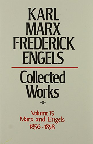 9780717805150: Karl Marx, Frederick Engels: Marx and Engels Collected Works 1856-58 (Karl Marx, Frederick Engels: Collected Works)