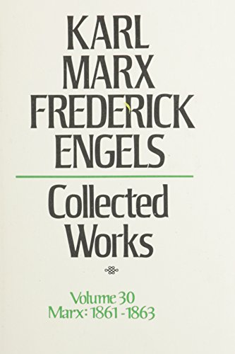 9780717805303: 30: Karl Marx, Frederick Engels: Collected Works : Marx : 1861-63