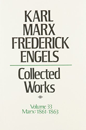 9780717805334: Collected Works of Karl Marx and Friedrich Engels, Vol. 33: Continues the Economic Manuscripts of 1861-63