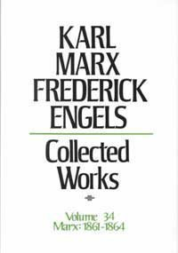 Collected Works of Karl Marx and Friedrich: Karl Marx, Friedrich