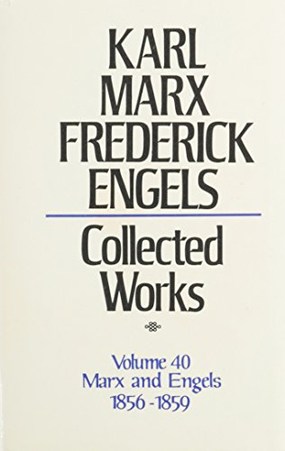 9780717805402: Collected Works, Vol. 40: Marx and Engels 1856-1859