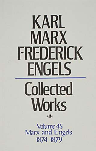 9780717805457: Karl Marx, Frederick Engels: Collected Works : Marx and Engles, 1874-79: 45