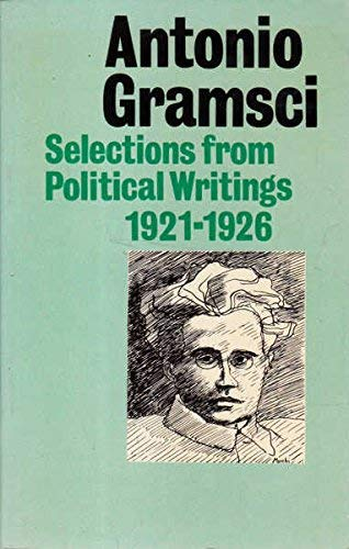 9780717805556: Selections from political writings (1921-1926)