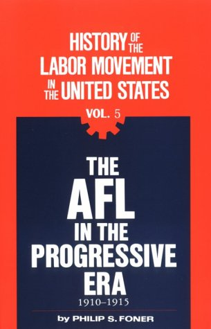 9780717805624: 005: History of the Labour Movement in the United States: v. 5