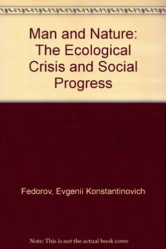 9780717805679: Man and Nature: The Ecological Crisis and Social Progress