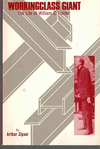 9780717805822: Workingclass giant: The life of William Z. Foster