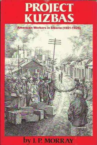 9780717806065: Project Kuzbas: American Workers in Siberia