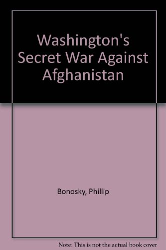 9780717806188: Washington's Secret War Against Afghanistan