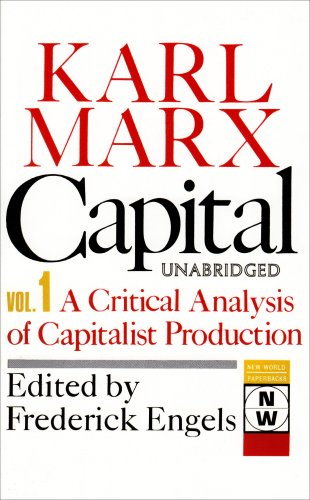 9780717806218: 001: Capital: A Critical Analysis of Capitalist Production: The Process of Capitalist Production (New World Paperbacks)