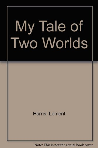9780717806454: My Tale of Two Worlds