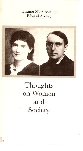 9780717806485: Thoughts on Women & Society - AbeBooks - Eleanor Marx Aveling; Edward Bibbins Aveling: 0717806480