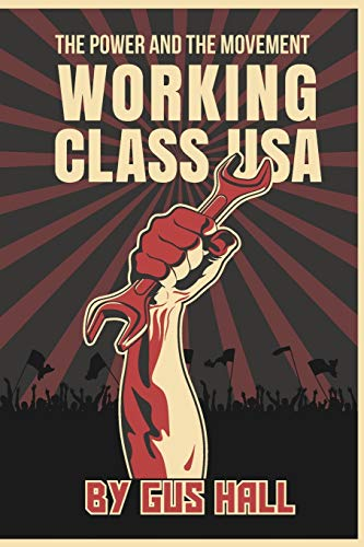 9780717806591: Working Class USA: The Power and the Movement