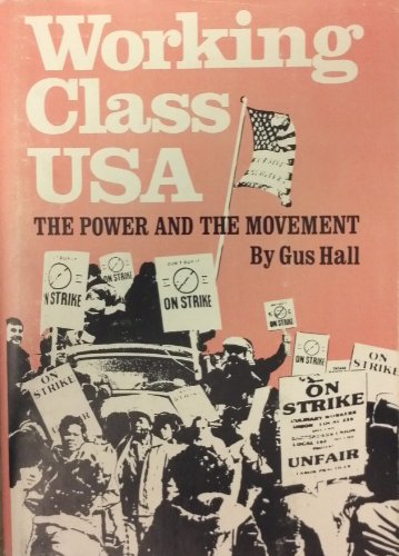 9780717806607: Working Class USA: The Power and the Movement