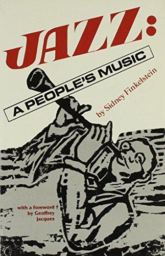 Jazz, a People's Music: Finkelstein, Sidney Walter
