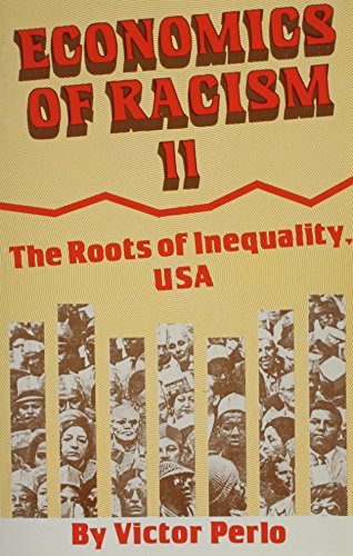 9780717806980: Economics of Racism Ii, U. S. A.: The Roots of Inequality, USA