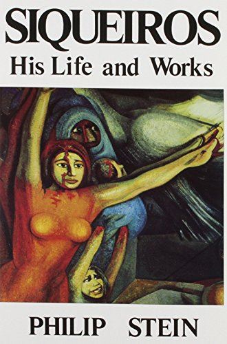 9780717807062: Siqueiros: His Life and Works