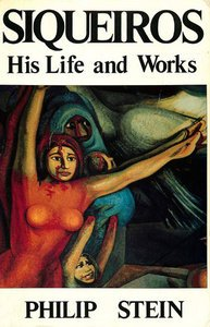 9780717807093: Siqueiros: His Life and Works