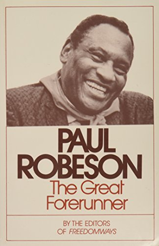 Paul Robeson: The Great Forerunner