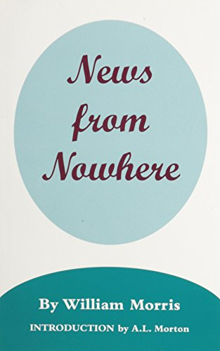 News from Nowhere: Morris, William