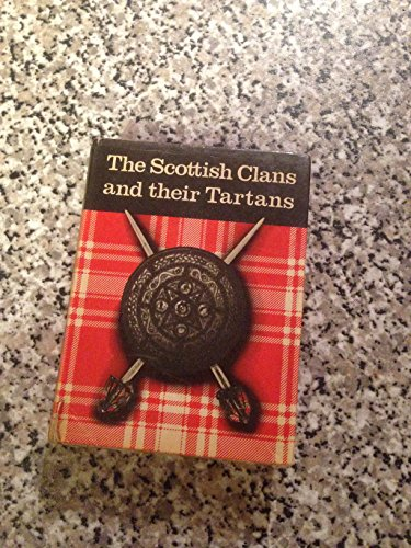 9780717945047: Scottish Clans and Their Tartans