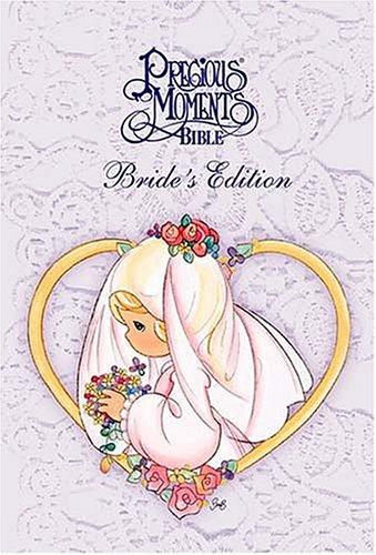 9780718000431: Precious Moments Bible, Bride's Edition Special Wedding Artwork By Sam Butcher