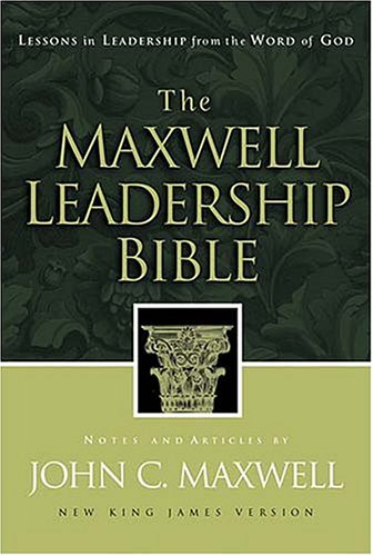 9780718000462: The Maxwell Leadership Bible Developing Leaders From The Word Of God