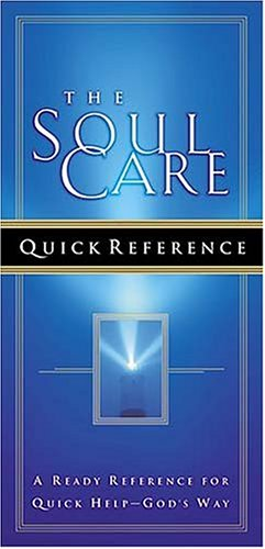 9780718000523: The Soul Care Quick Reference: A Ready Reference For Quick Help - God's Way