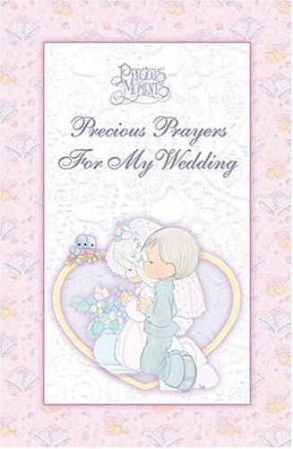 9780718000578: Precious Prayers For My Wedding