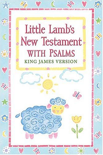 Little Lamb's Vest Pocket New Testament: Perfect for Gift Giving. (0718000684) by Thomas Nelson Publishers