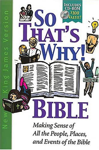 9780718002428: So That's Why! Bible With-rom