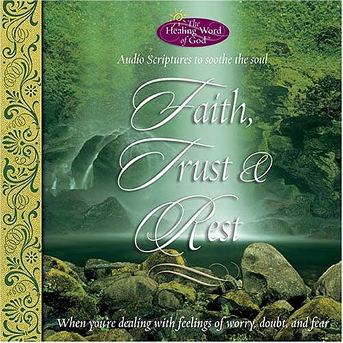 9780718003098: Faith, Trust and Rest (Healing Word of God)
