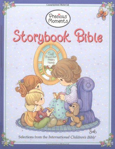 9780718003203: Precious Moments Storybook Bible: Selections from the International Children's Bible
