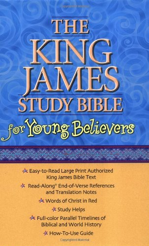 The King James Study Bible for Young Believers: Thomas Nelson